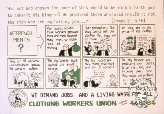 AL2446_2583 WE DEMAND JOBS AND A LIVING WAGE FOR ALL  produced for the Clothing Workers Union (CLOWU) by the Community Arts Program (CAP), Cape Town. This image depicts a cartoon that CLOWU wanted to use to educate workers.