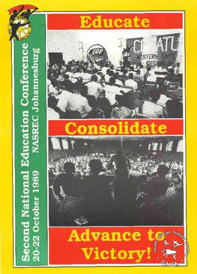Educate Consolidate Advance to Victory! : Second National Education Conference 20-22 October 1989 NASREC Johannesburg AL2446_0723