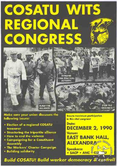 COSATU WITS REGIONAL CONGRESS AL2446_1253 	This poster is an offset litho in black, green and yellow, produced by TOPS for COSATU, Johannesburg. This poster was produced to advertise COSATU's regional congress, which focused on issues that the federation was facing.
