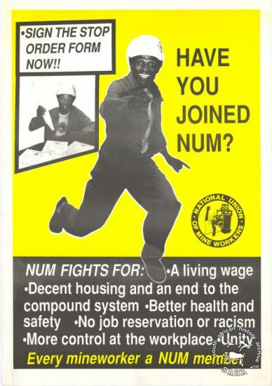 SIGN THE STOP ORDER FORM NOW : HAVE YOU JOINED NUM? : Every mineworker a NUM member AL2446_1096