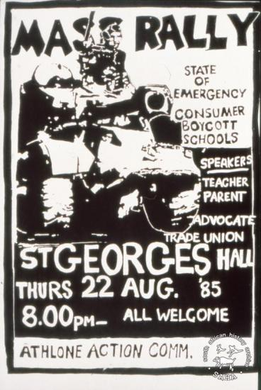MASS RALLY STATE OF EMERGENCY CONSUMER BOYCOTT SCHOOLS  AL2446_2599 Mass rally to discuss the State of Emergency, and consumer and school boycotts. Silkscreened poster produced by the Athlone Action Committee at CAP