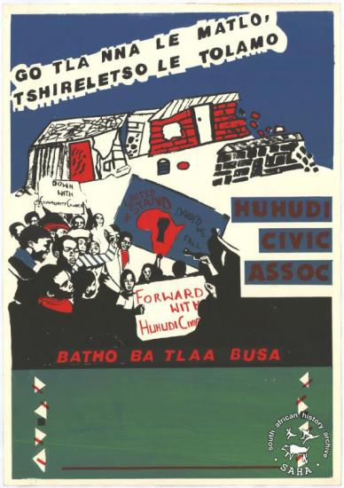 GO TLA NNA LE MATLO, TSHIRELETSO LE TOLAMO : BATHO BA TLAA BUSA AL2446_2123   produced by members of the Huhudi Civic Association (HCA) at the Screen Training Project (STP), Johannesburg. This image refers to a calendar that portrays the struggle of the Huhudi community against the removals and poor living conditions in 1985.