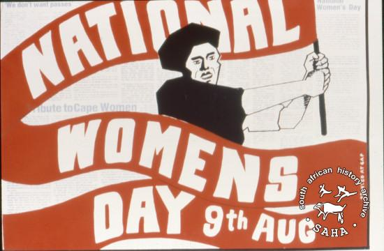 NATIONAL WOMENS DAY AL2446_2604 produced by the Community Arts Project (CAP), Cape Town. This poster celebrates the 9 August 1956, when 20 000 women delivered a petition against racism to the government in Pretoria.