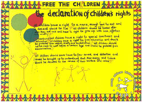 FREE THE CHILDREN: the declaration of children's rights AL2446_1916 produced by the Free The Children Alliance, Johannesburg. This poster refers to an English version of the International Declaration of Children's Rights that was printed at a time when hundreds of children were in detention