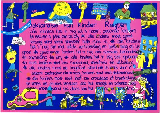 Deklarasie van Kinder Regte AL2446_1366 produced by Molo Songololo, a children's magazine, Cape Town. This poster depicts the Afrikaans version of the International Declaration of Children's Rights, which was printed at a time when hundreds of children were in detention.