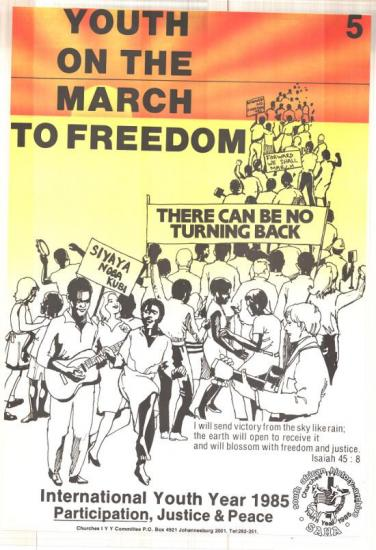 YOUTH ON THE MARCH TO FREEDOM AL2446_0143 produced by the Churches IYY Committee, Johannesburg. This image advertises the churches aim at mobilizing the youth during International Youth Year.