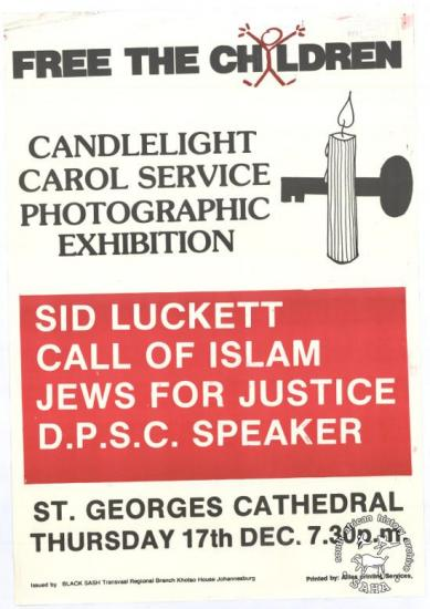 FREE THE CHILDREN : CANDLELIGHT CAROL SERVICE : PHOTOGRAPHIC EXHIBITION AL2446_2242 produced by the Black Sash in 1986, Johannesburg. This poster depicts different religious groups uniting to protest against the detention of children under the State of Emergency.