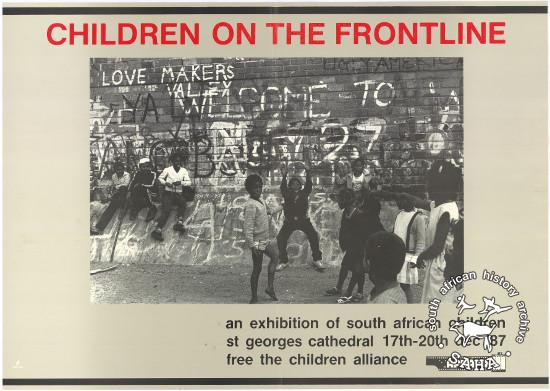 CHILDREN ON THE FRONTLINE AL2446_1380  This poster is an offset litho in black and red, produced by Afrapix in 1987. This poster advertises a photographic exhibition of children as victims of, and participants in the struggle for freedom.