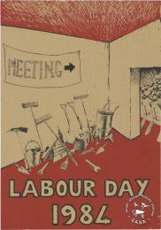 AL2446_0637 LABOUR DAY 1984 issued by the JODAC in 1984, Johannesburg. This poster depicts JODAC's support in recognising May Day as a public holiday.