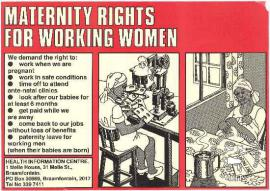 AL2446_1759 MATERNITY RIGHTS FOR WORKING WOMEN roduced by the HIC, Johannesburg. This poster lists women workers' minimum demands for maternity rights.