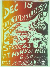 DEC 18 CULTURAL DAY : STUDIO 45 AT HUHUDI HALL AL2446_1804 produced by the Huhudi Youth Organisation (HUYO) at the Screening Training Program (STP), Johannesburg. This poster advertises a day of cultural events that was hosted by the Huhudi organizations.