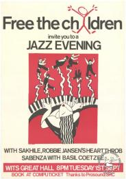 Free the children invite you to a JAZZ EVENING AL2446_1717  produced by the Free the Children Alliance, Johannesburg. This image depicts a jazz evening that was advertised in c 1986 to raise awareness and financial support.