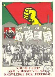 VOICES FROM THE YOUTH : YOUTH UNITE! : ARM YOURSELVES WITH KNOWLEDGE FOR FREEDOM! 	AL2446_1220 This image depicts how the youth identified with the demands of the Freedom Charter.