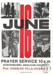 JUNE 16 : PRAYER SERVICE 10 a.m 1986   AL2446_2145 produced by the WPCC, Cape Town. This poster was produced to advertise a prayer meeting to observe 16 June.