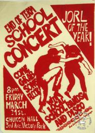 END OF TERM SCHOOL CONCERT: COME GRAB SOME FLOOR WITH LOCAL SCHOOL BANDS AND DISCO: JORL OF THE YEAR! 1986 AL2446_0306 produced by the ECC at the STP, Johannesburg. This poster advertises an anti-military 'jorl' (party) for school pupils in the white areas of Johannesburg.