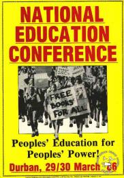 National Education Conference: people's education for people's power. AL2446_0234  1986. Conference held to address the education crisis in black schools at a time when students were boycotting around the country.