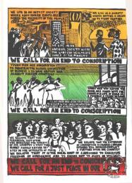 WE CALL FOR AN END TO CONSCRIPTION : WE CALL FOR A JUST PEACE IN OUR LAND  AL2446_0192  	This poster is silkscreened red, green, yellow and black, produced by the ECC in 1985, Johannesburg. This poster depicts the ECC condemning conscription and social injustice.