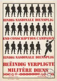 EINDIG NASIONALE DIENSPLIG: END CONSCRIPTION CAMPAIGN  AL2446_0289  produced by the ECC in 1986, Johannesburg. This bilingual poster called for an end to national service.