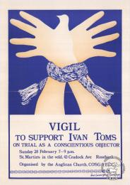 VIGIL TO SUPPORT IVAN TOMS : ON TRIAL AS A CONSCIENTIOUS OBJECTOR - AL2446_0360 - produced by the ECC in 1987, Johannesburg. This poster refers to a vigil to support Ivan Toms, who was on trial as a conscientious objector.
