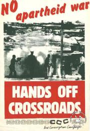 NO apartheid war : HANDS OFF CROSSROADS - AL2446_1962 - produced by the ECC at the CAP, Cape Town. This poster denounces the SADF's occupation of Crossroads.