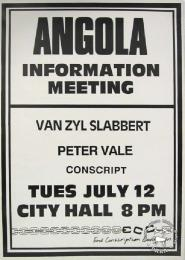 ANGOLA INFORMATION MEETING - AL2446_0288 - produced by the ECC, Johannesburg. This poster announces an Angola Information meeting with speakers, Van Zyl Slabbert and Peter Vale.