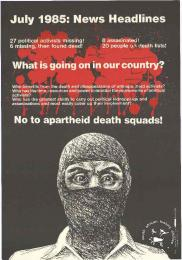 July 1985: News Headlines : What is going on in our country? : No to apartheid death squads! - AL2446_1027 -  produced for JODAC, the ECC, NEUSA, DESCOM and the DPSC, by the STP in 1985, Johannesburg. This poster raised awareness of death squads.