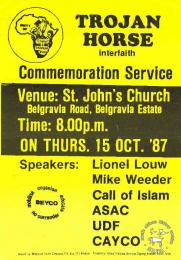 "TROJAN HORSE Interfaith Commemoration Service AL2446_1646  produced by BEYCO, Cape Town. This poster was produced to advertise a commemoration service for those who died in the ""Trojan Horse Massacre"" - a police ambush during the state of emergency in which 3 young people were killed and 13 others injured on Thornton Road in Athlone, Cape Town on October 15, 1985."