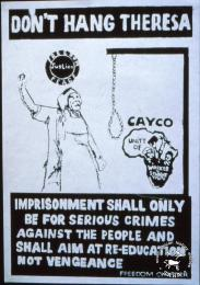 DON'T HANG THERESA IMPRISONMENT SHALL ONLY... VENGEANCE(FREEDOM CHARTER	AL2446_2591  produced by the Cape Youth Congress (CAYCO) at the Community Arts Project (CAP), Cape Town. This poster relates to the Cape Youth Congress (CAYCO) opposing the death sentence imposed on one of the Sharpeville Six.