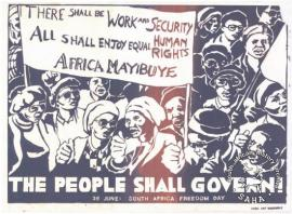 AL2446_2619 THERE SHALL BE WORK AND SECURITY ALL SHALL ENJOY EQUAL HUMAN RIGHTS AFRICA MAYIBUYE THE PEOPLE SHALL GOVERN