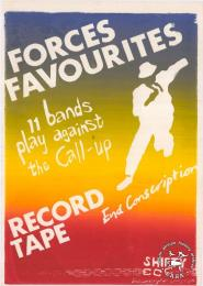 FORCES FAVOURITES : 11 bands play against the Call-up : RECORD TAPE  AL2446_0359  produced at STP by the ECC, Johannesburg. This poster advertised for the release of the compilation album 'Forces Favourites' in conjunction with Shifty Records, 1985.