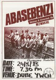ABASEBENZI: Written & Directed By MZWAKHE Date:	1985  AL2446_0590 This poster is silkscreened black and red, produced by the Khuvangano Productions at the Screen Training Project (STP), Johannesburg.