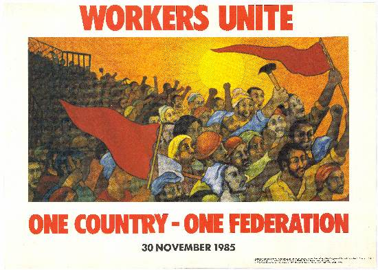 Offset litho poster 'Workers Unite, One Country, One Federation', 1985