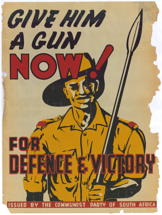 Silkscreened poster, issued by the Communist Party of South Africa, circa 1942. Archived as SAHA collection AL2446_2613
