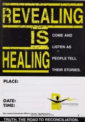 'Revealing is Healing' - Poster issued by the TRC, SAHA Poster Collection_AL2446_4830
