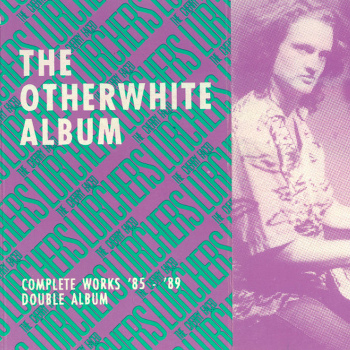Cover of the rare cassette-only release of THE OTHERWHITE ALBUM