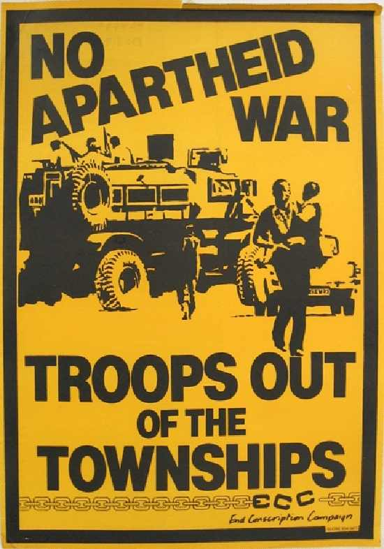 'Troops out of the Townships', commissioned by the End Conscription Campaign (ECC), 1984, SAHA Poster Collection, AL2446_0317