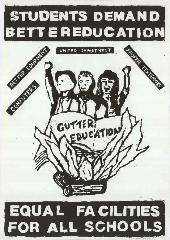 Students Demand Better Education: Equal Facilities for All Schools! better equipment, computers, united department, proper textbooks - no gutter education, (1989), SAHA Poster Collection, AL2446_0463