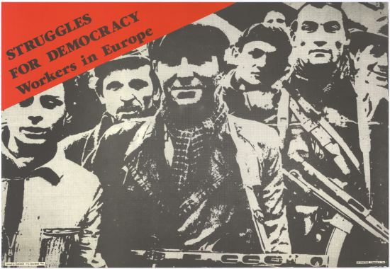 Struggles for Democracy: Workers in Europe, SAHA Poster Collection, AL2446_1167
