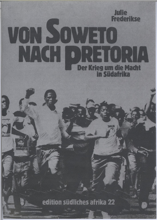 Flyer for the German translation of Julie Frederikse's 'South Africa: A Different Kind of War'. Archived as SAHA collection AL2460_U04.01.07a