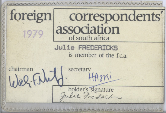 Julie Frederikse's Foreign Correspondents' Association of South Africa press pass, 1979. SAHA collection AL2460_U07.01.02