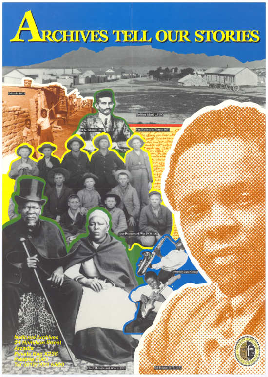 Offset litho poster, issued by the national Archives of South Africa, 1998. Archived as SAHA collection AL2446_2894