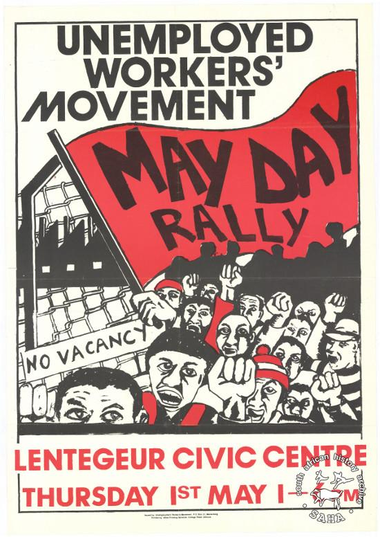 Offset litho poster, issued by the Unemployed Workers' Movement (UWM), date unknown. Archived as SAHA collection AL2446_0704