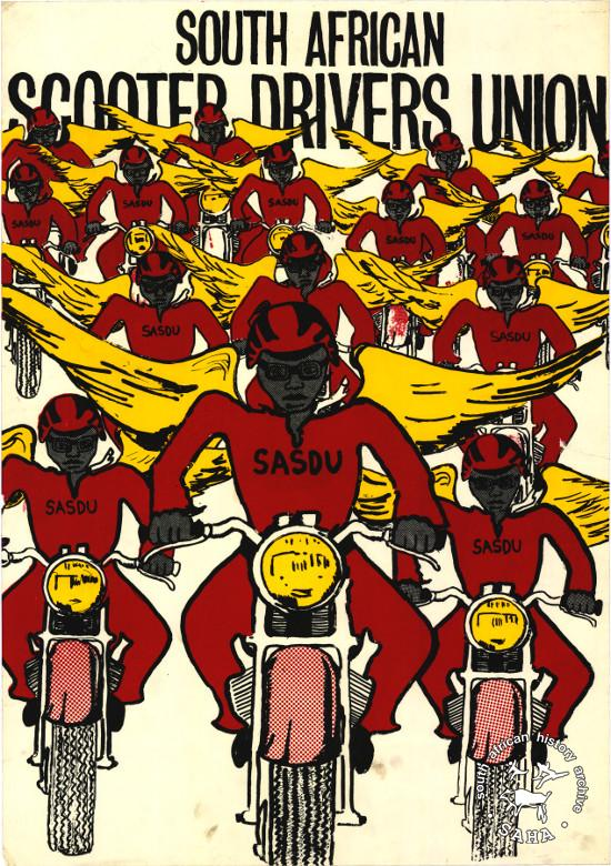Silkscreened poster, issued by the South African Scooter Drivers Union (SASDU), 1984. Archived as SAHA collection AL2446_0264