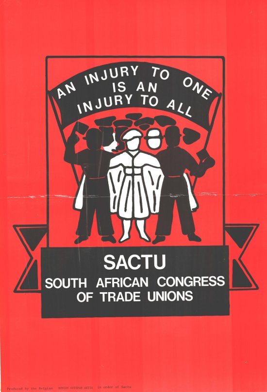Silkscreened poster, issued by the South African Congress of Trade Unions, 1985