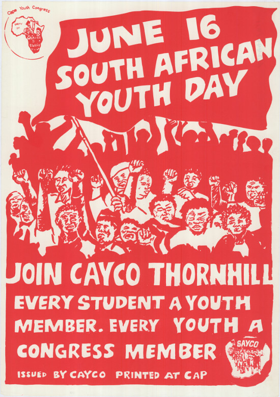Silkscreened poster, issued by the Cape Youth Congress (CAYCO), 1987. Archived as SAHA collection AL2446_0411