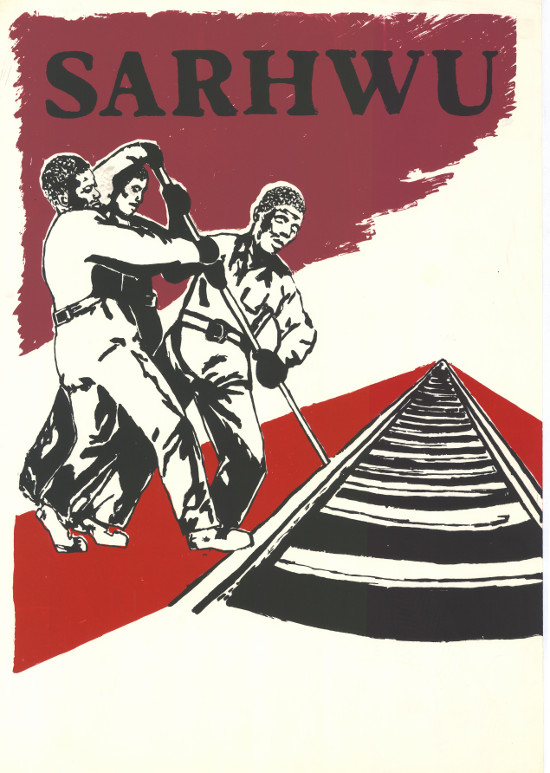 Silkscreened poster, issued by the South African Railway and Harbour Workers Union, date unknown. Archived as SAHA collection AL2446_0711