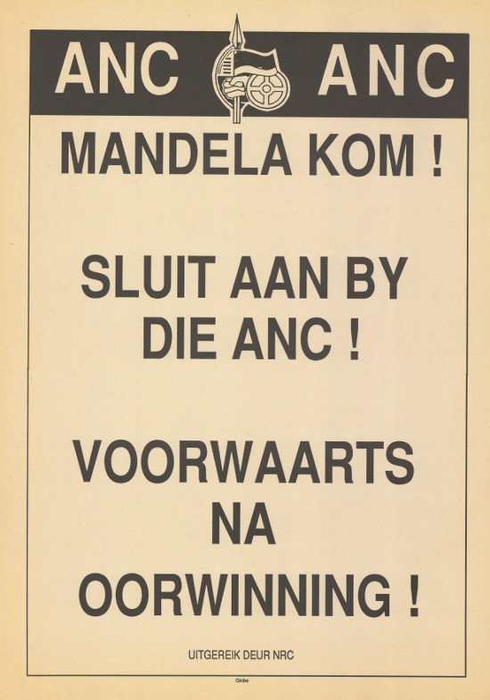 Offset litho poster, issued by the African National Congress, circa 1990. Archived as SAHA collection AL2446_0849