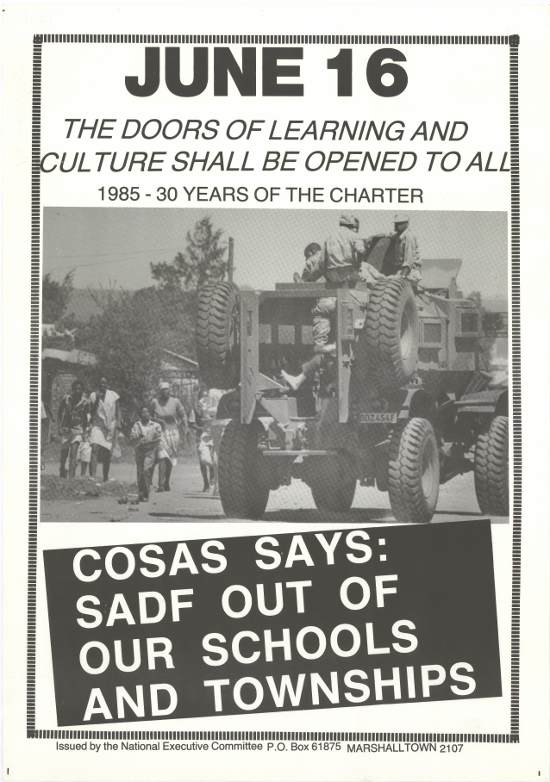 Offset litho poster, issued by the Congress of South African Students (COSAS) and produced by the Screen Training Project (STP), 1985. Archived as SAHA collection AL2446_1198