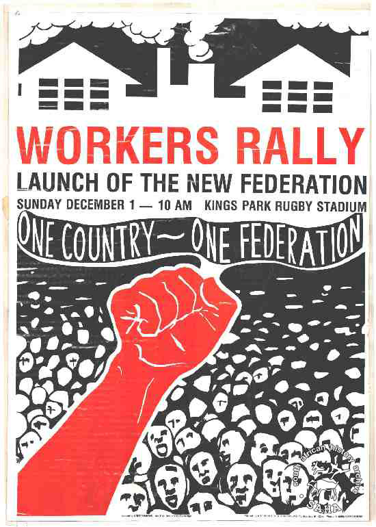 Offset litho, issued by the Congress of South African Trade Unions (COSATU), 1985. Archived as SAHA collection AL2446_0199