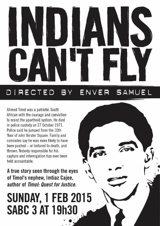 'Indians can't fly', documentary on Ahmed Timol